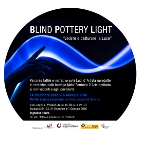 """""""Blind Pottery Light"""" l'esperienza delle Luci d'Artista per i nonvedenti"""